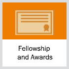 Fellowship and Awards