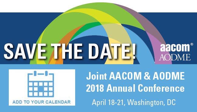 Save the Date! 2018 Joint AACOM & AODME Annual Conference, April 18-21, Washington, DC
