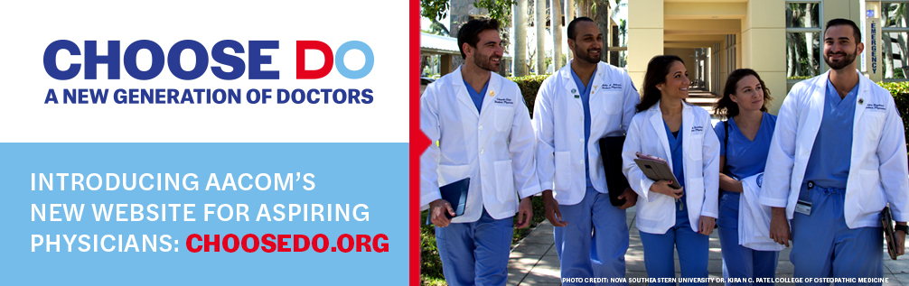 A New generation of doctors Choose DO. www.choosedo.org