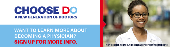 Sign up for information about becoming a doctor of osteopathic medicine