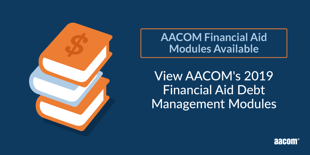 2019 Financial Aid Debt Management Modules