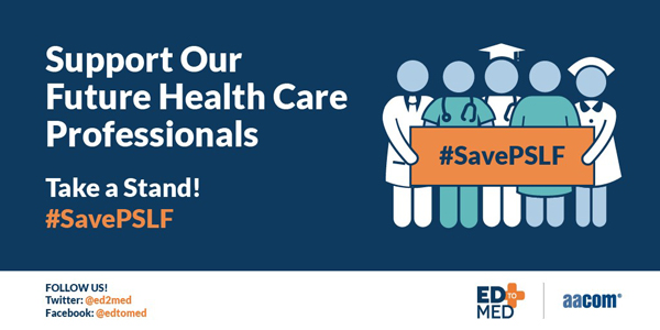 Support our Future Health Care Professionals. Take a stand! #Save PSLF