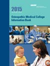 2015 Osteopathic Medical College Information Book