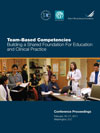 Team Based Competencies: Building a Shared Foundation for Education and Clincial Practice