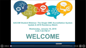 The Single GME Accreditation System & 2018 Residency Match