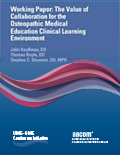 The Value of Collaboration in the Osteopathic Medical Education Clinical Learning Environment